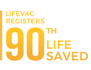 LifeVac Saves Lives