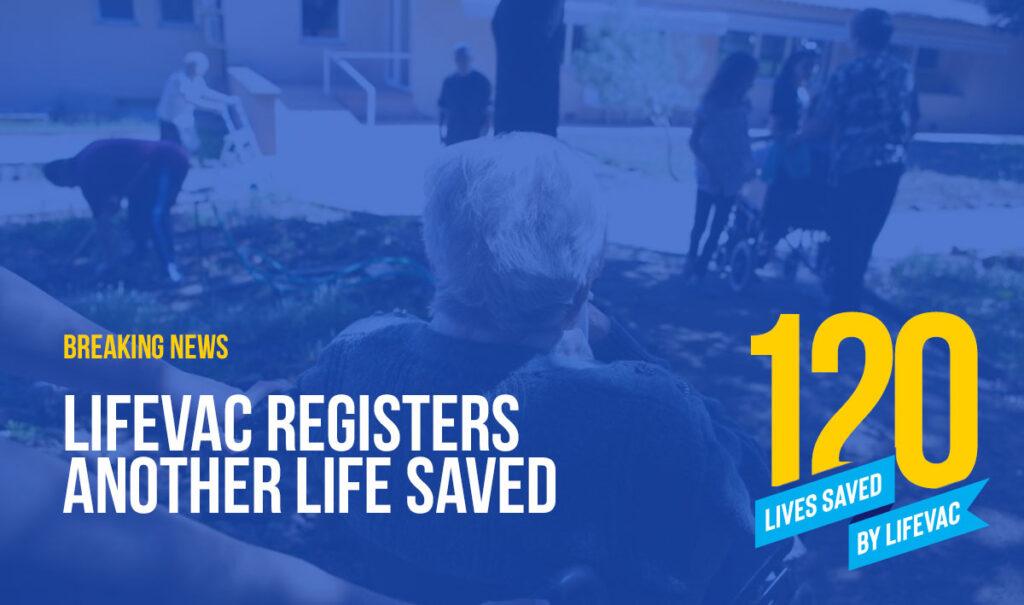 120th Life Saved in Choking Emergency by LifeVac