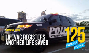 Police save a choking victim with LifeVac