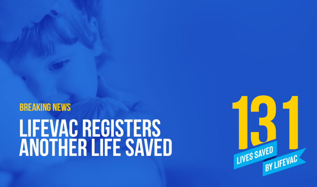 2 year old girl saved from choking by LifeVac Device