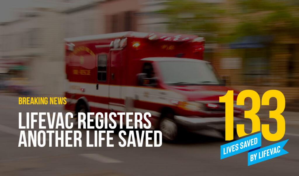 LifeVac Saves Choking Patient