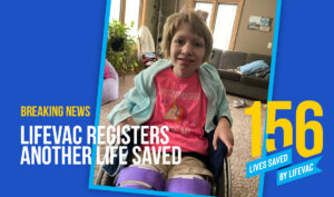 LifeVac Saves the life of young girl that uses a wheelchair #156